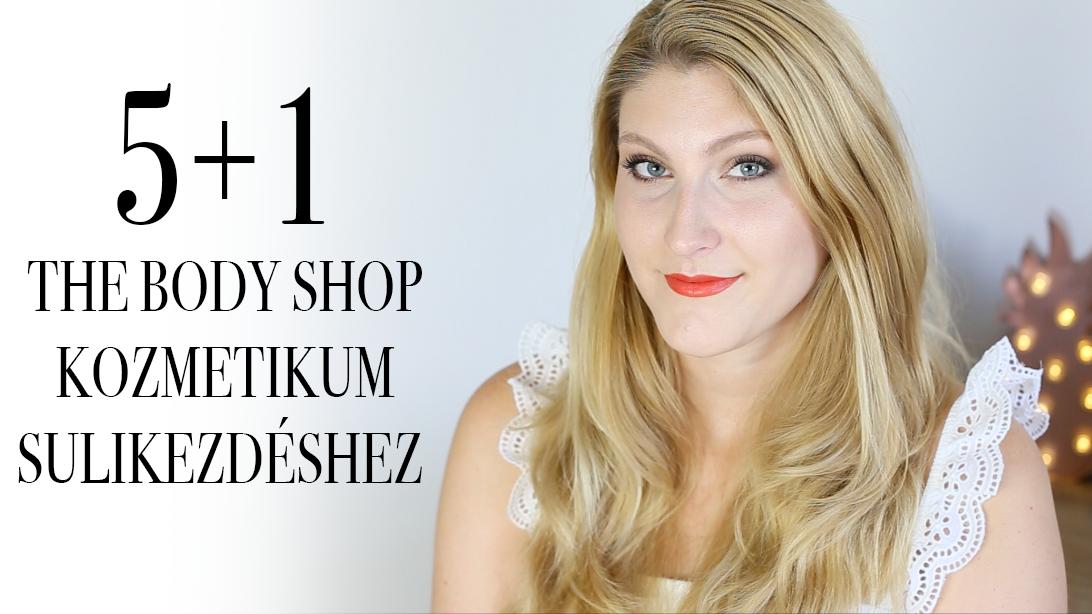 5+1 kozmetikum sulikezdéshez a The Body Shoptól